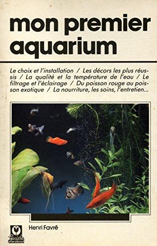 Mon premier aquarium / Favré, Henri / Réf: 21764