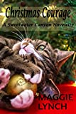Book cover image for Christmas Courage: A Sweetwater Canyon Novelette