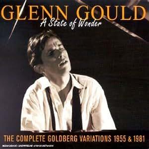 Glenn Gould: A State of Wonder - The Complete Goldberg Variations