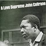 John Coltrane: A Love Supreme (Audio CD)