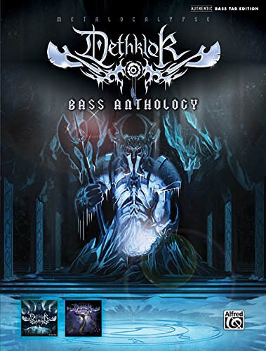 Dethklok -- Bass Anthology: Authentic Bass Tab (Authentic Bass Tab Editions)