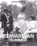 Edwardian Summer: 1900's (Looking Back at Britain)