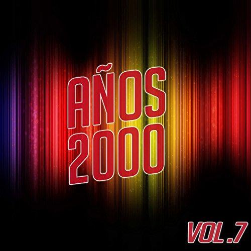 Años 2000 Vol. 7
