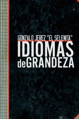 Idiomas de grandeza por Gonzalo Jerez