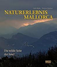 NATURERLEBNIS MALLORCA: Die wilde Seite der Insel