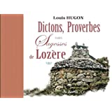 Dictons, Proverbes et Autres Sagesses de Lozere