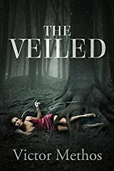 The Veiled (The Baudin & Dixon Trilogy Book 3)