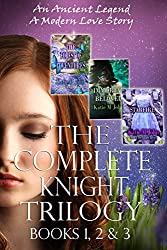The Knight Trilogy: Complete Series (Book 1, 2 and 3): The Forest of Adventures. Immortal Beloved & Star Fire