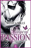 Days of Passion von Monica Mills
