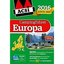 ACSI Internationaler Campingführer Europa 2016 mit DVD (Hallwag Promobil)