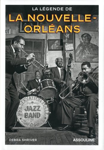 La légende de la Nouvelle-Orléans