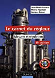 Le carnet du régleur : Mesures et régulation