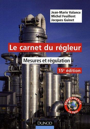 Le carnet du regleur : Mesures et régulation