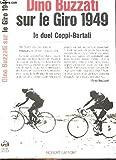 Sur le Giro 1949 - Le Duel Coppi - Bartali