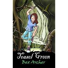 Teasel Green (Daisy Dunbar, Dragon's Daughter Book 2)