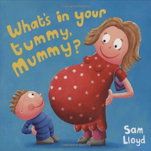What's in Your Tummy Mummy? Cover Image