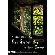 Der Garten der alten Dame. Roman: Sommerausgabe