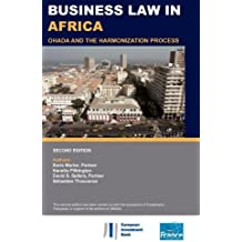 Business Law in Africa: Ohada and the Harmonization Process