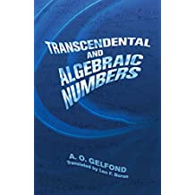 Transcendental and Algebraic Numbers (Dover Books on Mathematics)