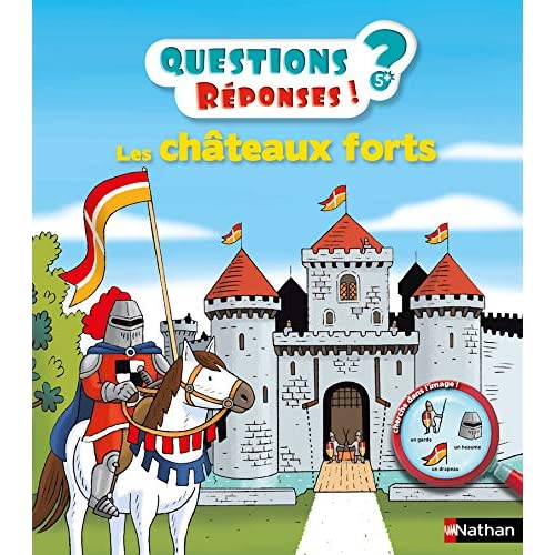 Les châteaux forts - Questions/Réponses - doc dès 5 ans (01)