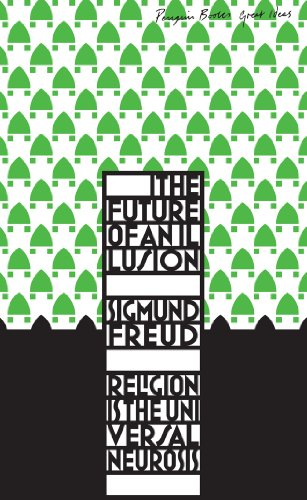 The Future of an Illusion (Penguin Great Ideas)