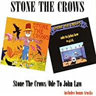 Stone The Crows / Ode To John Law