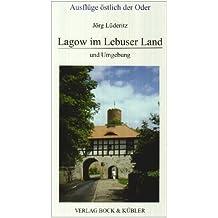 Lagow in Lebuser Land und Umgebung