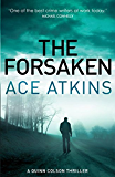 The Forsaken (Quinn Colson Book 4)
