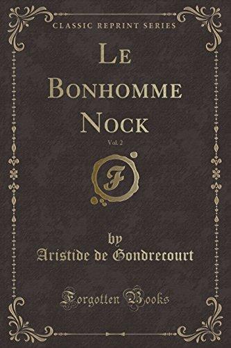 Le Bonhomme Nock, Vol. 2 (Classic Reprint) -
