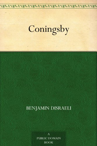 Coningsby (English Edition)