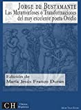 Las Metamorfoses o Transformaciones del muy excelente poeta Ovidio (Clásicos Hispánicos nº 68)