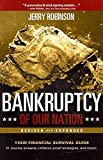 [(Bankruptcy of Our Nation : Your Financial Survival Guide)] [By (author) Jerry Robinson] published on (August, 2012)