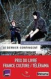 Telecharger Livres Le dernier contingent Prix France Culture Telerama 2012 (PDF,EPUB,MOBI) gratuits en Francaise