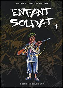 Enfant Soldat Edition simple Tome 1