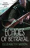 Echoes Of Betrayal: Paladin's Legacy: Book Three: 3/3