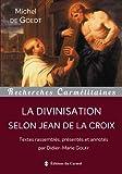 La divinisation selon Jean de la Croix