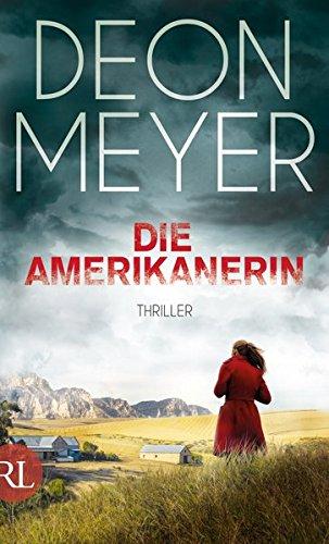 Deon Meyer: Die Amerikanerin