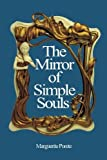 The Mirror of Simple Souls by Marguerite Porete (2012-08-13)