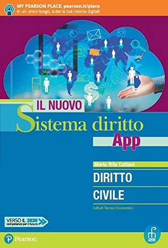 Il nuovo sistema diritto app. Diritto civile. Per gli Ist. tecnici economici. Con app. Con e-book. Con espansione online