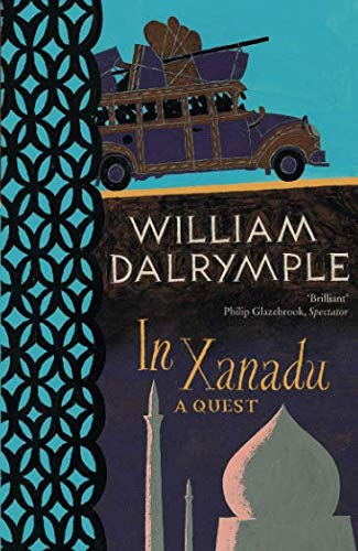 In Xanadu: A Quest (Flamingo) por William Dalrymple