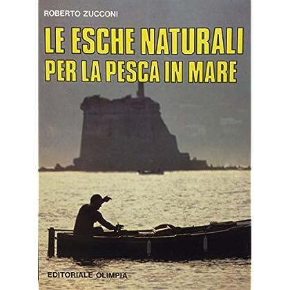 Esche Naturali Per La Pesca In Mare
