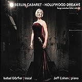 Berlin Cabaret - Hollywood Dreams