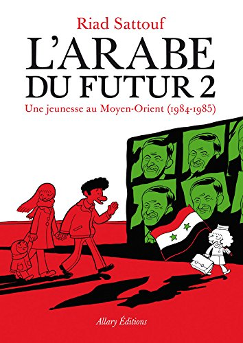 Une jeunesse au Moyen-Orient (1984-1985) | Sattouf, Riad (1978-....). Auteur