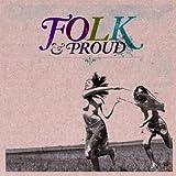 Folk & Proud
