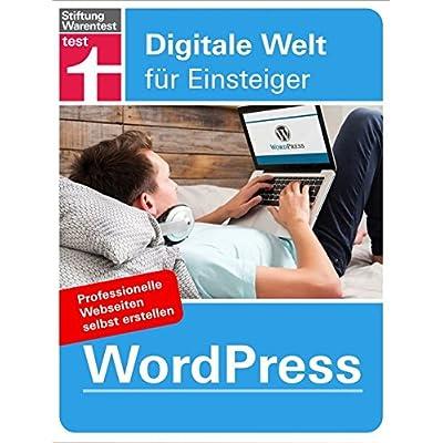 WordPress : Digitale Welt für Einsteiger