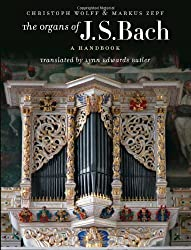 The Organs of J.S. Bach: A Handbook by Christoph Wolff (2012-04-02)
