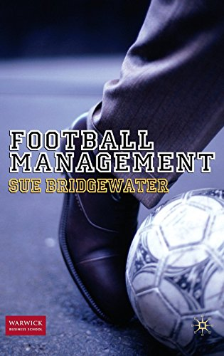Football Management by Dr Sue Bridgewater (29-Apr-2010) Hardcover