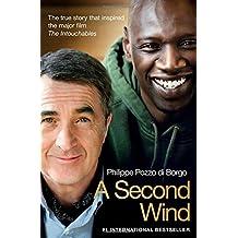 A Second Wind by Philippe Pozzo di Borgo (2012-09-13)