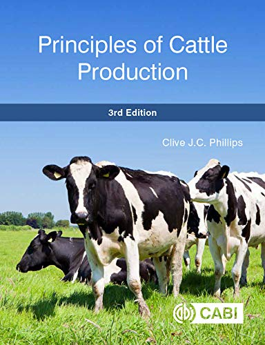 Principles of Cattle Production, 3rd Edition (English Edition) por C.J.C. Phillips