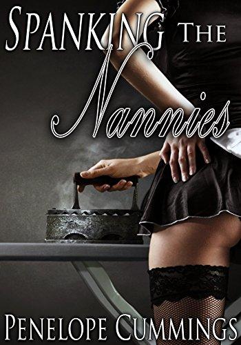 Spanking the Nannies (Older Man, Domination, Forbidden) (English Edition)